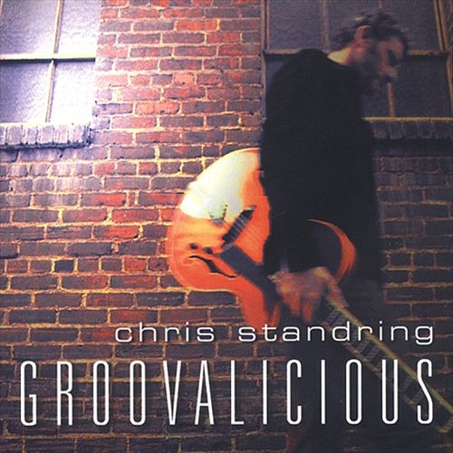 Chris Standring - Groovaliscious 2003