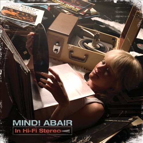 Mindi Abair - In Hi-Fi Stereo 2010