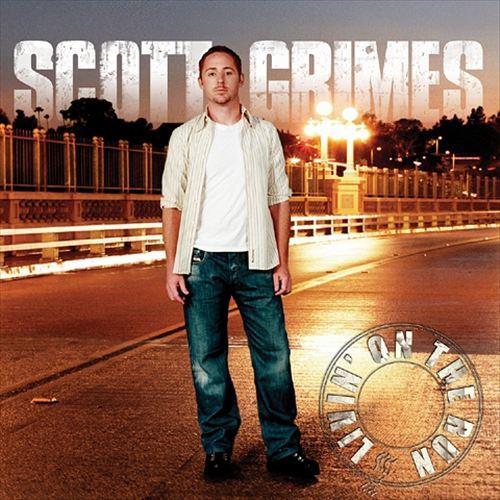 Scott Grimes - Livin' On The Run 2005