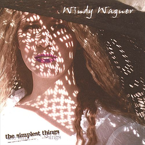 Windy Wagner - The Simplest Things 2002