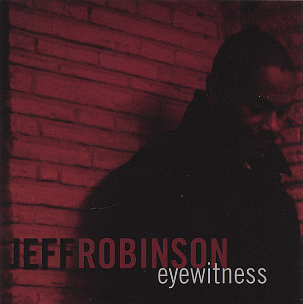 Jeff Robinson - eyewitness